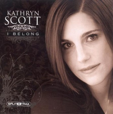 I Belong (CD Trax)   -     By: Kathryn Scott