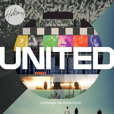 Live in Miami, CD                                      -     By: Hillsong UNITED