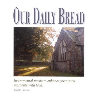 Our Daily Bread, Volume 14: Celtic Hymns CD   -