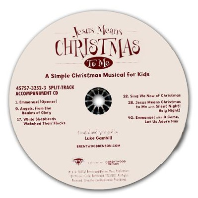 Jesus Means Christmas to Me, A Simple Christmas Musical for Kids (Split-Track Accompaniment)  -     By: Luke Gambill