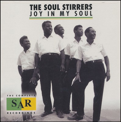 Joy in My Soul: The Complete SAR Recordings  -     By: The Soul Stirrers