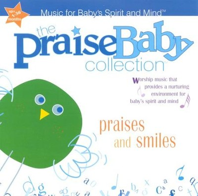 The Praise Baby Collection: Praises and Smiles CD   -