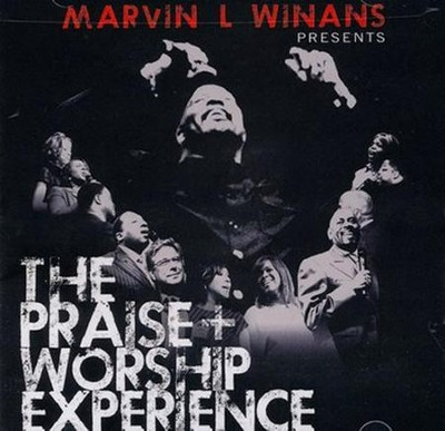 The Praise + Worship Experience   -     By: Marvin Winans