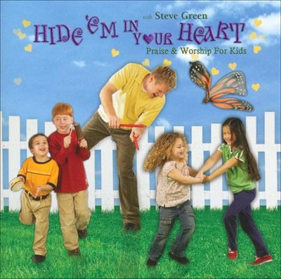 Hide 'Em in Your Heart: Praise & Worship for Kids   -     By: Steve Green