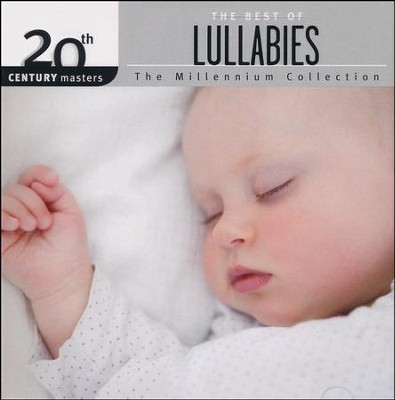 The Millennium Collection: The Best of Lullabies   -