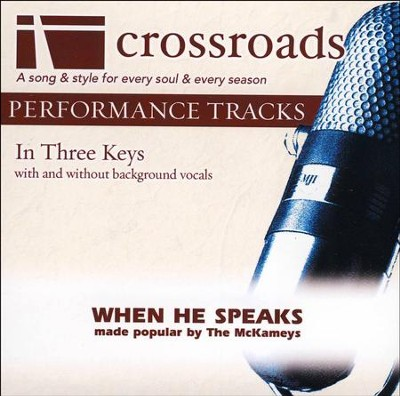 When He Speaks (Performance Track Original without Background Vocals in B)  [Music Download] -