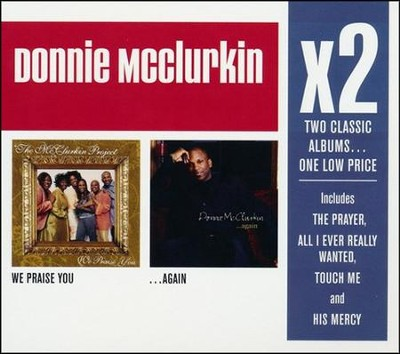 We Praise You/...Again   -     By: Donnie Mcclurkin