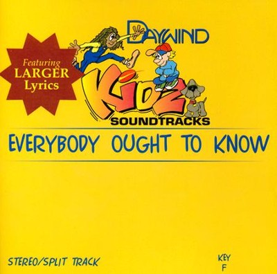 Everybody Ought To Know   -