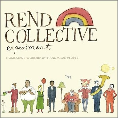 Homemade Worship By Handmade People   -     By: Rend Collective Experiment