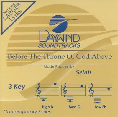 Before The Throne Of God Above, Accompaniment CD   -     By: Selah