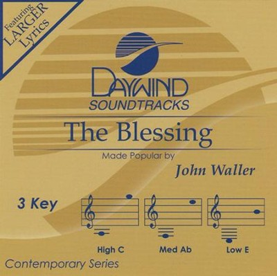 The Blessing  -     By: John Waller