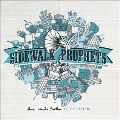 These Simple Truths, Deluxe Edition, CD   -     By: Sidewalk Prophets