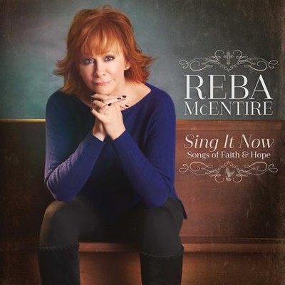 Sing It Now: Songs of Faith & Hope, 2 CDs   -     By: Reba McEntire