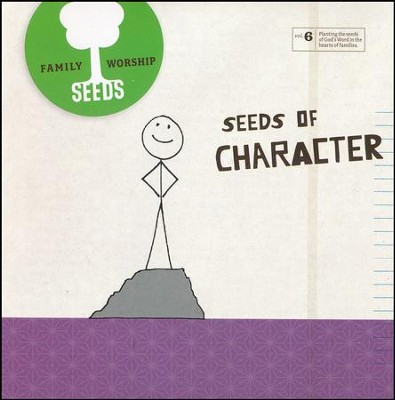 Seeds Family Worship Vol. 6: Character   -