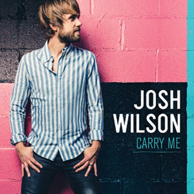 Carry Me   -     By: Josh Wilson