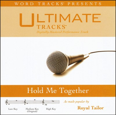 Hold Me Together   -     By: Royal Tailor