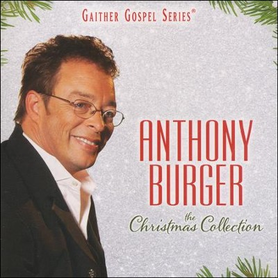 The Christmas Collection   -     By: Anthony Burger