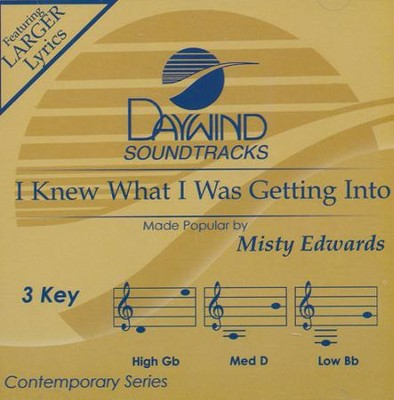 I Knew What I Was Getting Into Acc, CD  -     By: Misty Edwards