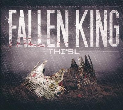 Fallen King   -     By: Thi'sl