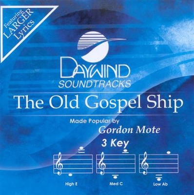 The Old Gospel Ship, Accompaniment CD   -     By: Gordon Mote