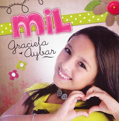 Mil, CD   -     By: Graciela Aybar