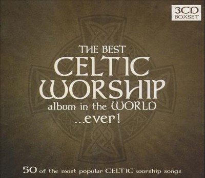 Best Celtic Worship Album in the World...Ever, CD   -