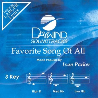 Favorite Song Of All, Accompaniment CD   -     By: Ivan Parker