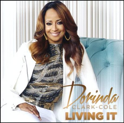 Living It   -     By: Dorinda Clark-Cole