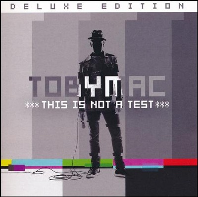 This Is Not a Test, Deluxe Edition   -     By: TobyMac