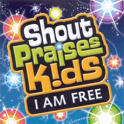Shout Praises Kids: I Am Free CD   -