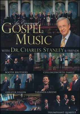 An Evening of Gospel Music with Dr. Charles Stanley & Friends, DVD   -
