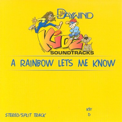A Rainbow Lets Me Know, Accompaniment CD   -     By: Kidz