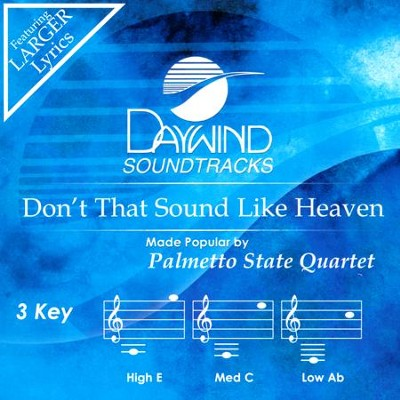 Don't That Sound Like Heaven, Acc CD   -     By: Palmetto State Quartet