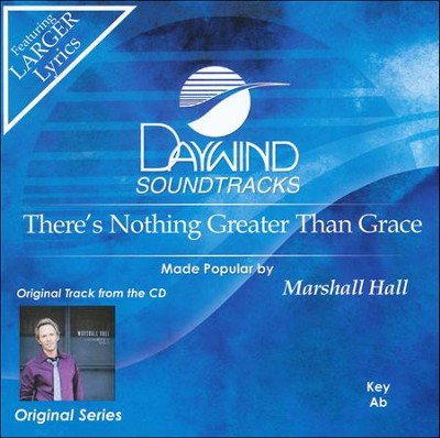 There's Nothing Greater Than Grace, Acc CD   -     By: Marshall Hall