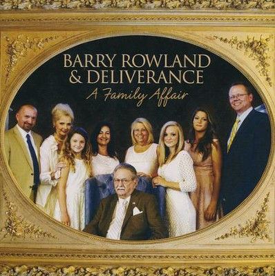 A Family Affair   -     By: Barry Rowland & Deliverance