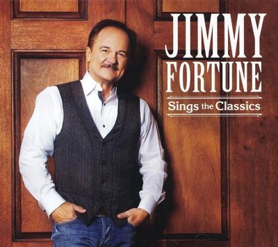 Sings The Classics   -     By: Jimmy Fortune