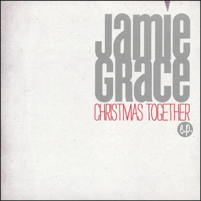 Christmas Together EP   -     By: Jamie Grace