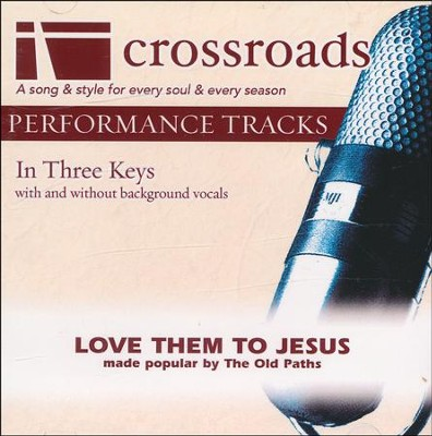 Love Them To Jesus, Acc CD   -     By: The Old Paths