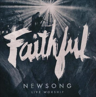Faithful (Live)   -     By: NewSong