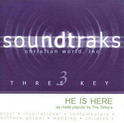 He Is Here, Accompaniment CD  - Slightly Imperfect  -     By: The Talleys