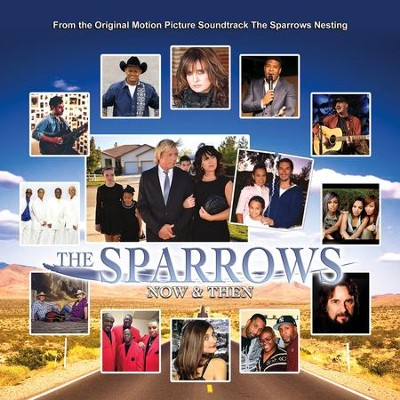 Now and Then   -     By: The Sparrows