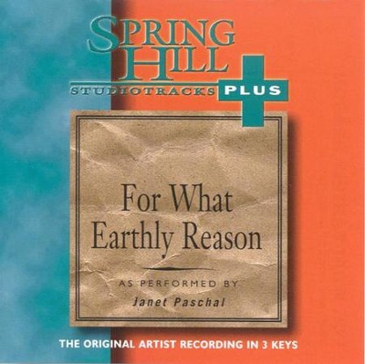 For What Earthly Reason, Acc CD   -     By: Janet Paschal