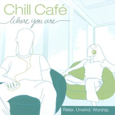 Chill Cafe: Where You Are CD  -