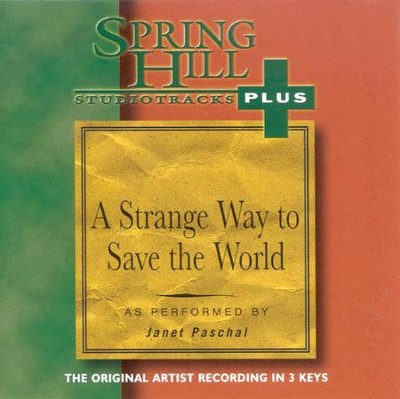 A Strange Way To Save The World, Accompaniment CD   -     By: Janet Paschal