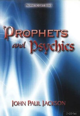 Prophets and Psychics 2 CDs  -     By: John Paul Jackson