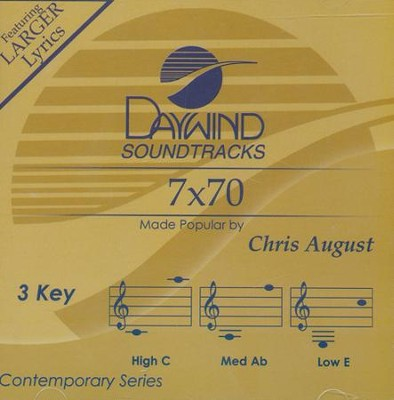 7 X 70 Accompaniment CD   -     By: Chris August