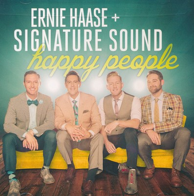 Happy People   -     By: Ernie Haase & Signature Sound