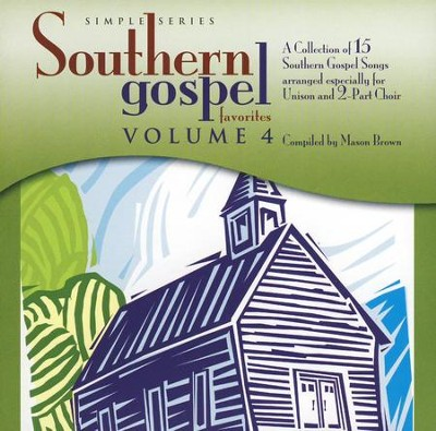 Southern Gospel Favorites, Volume 4 - Listening CD   -     By: Mason Brown