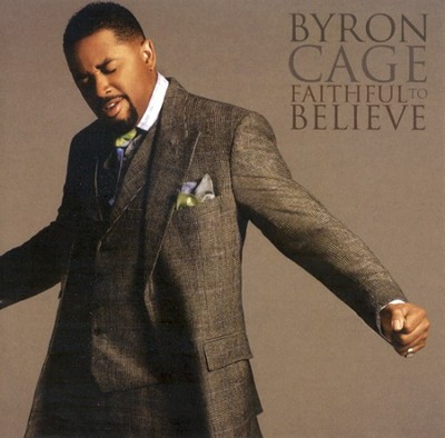 Faithful To Believe CD   -     By: Byron Cage