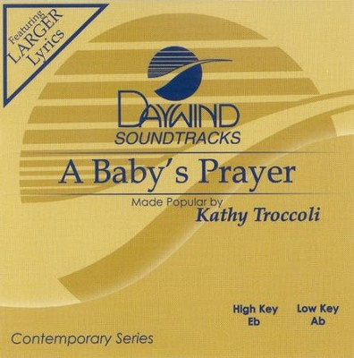 A Baby's Prayer, Accompaniment CD   -     By: Kathy Troccoli